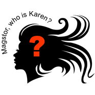 Magstor – Who is Karen, and what do we know about her?